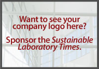 Want to see your company logo here? Sponsor the Sustainable Laboratory Times.
